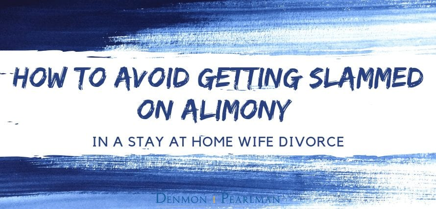 Stay at Home Wife Divorce